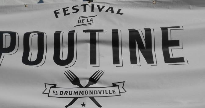 Le Festival de la Poutine de Drummondville